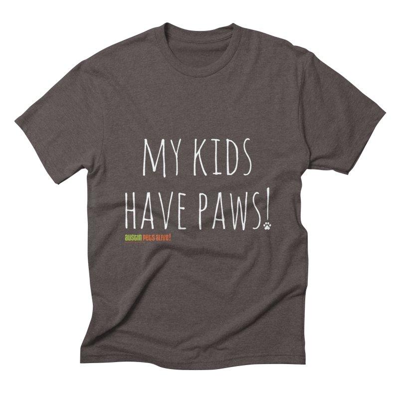 My Kids Have Paws! Men's Triblend T-Shirt by austinpetsalive's Artist Shop