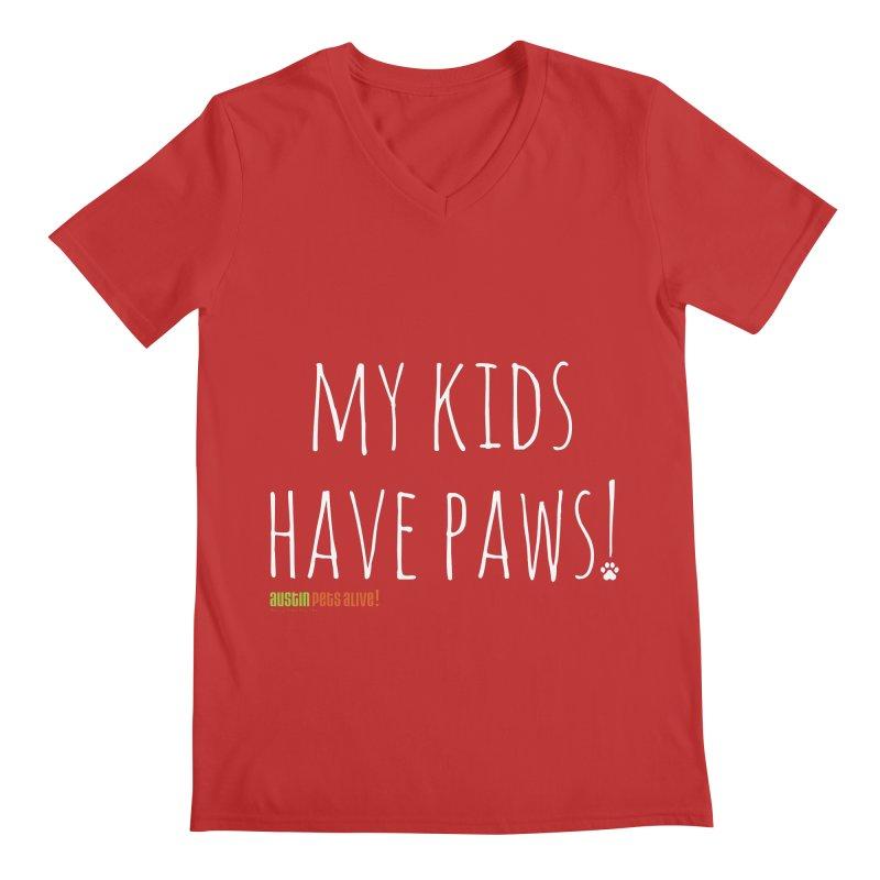 My Kids Have Paws! Men's Regular V-Neck by Austin Pets Alive's Artist Shop