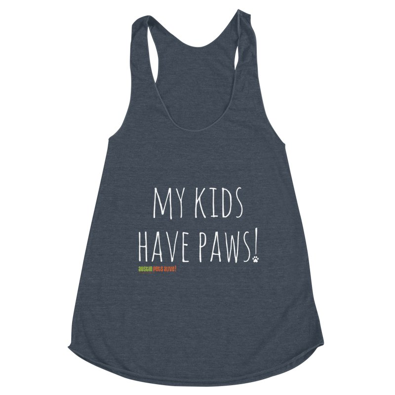 My Kids Have Paws! Women's Racerback Triblend Tank by Austin Pets Alive's Artist Shop