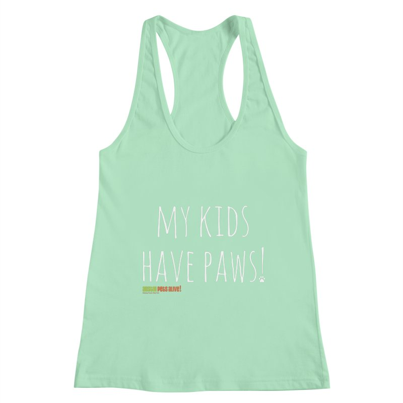 My Kids Have Paws! Women's Racerback Tank by Austin Pets Alive's Artist Shop