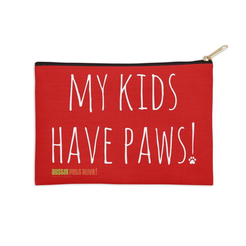 My Kids Have Paws! Accessories Zip Pouch by austinpetsalive's Artist Shop
