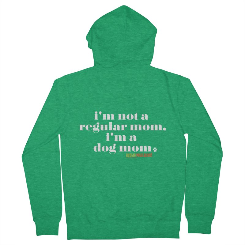 I'm a Dog Mom Men's Zip-Up Hoody by Austin Pets Alive's Artist Shop