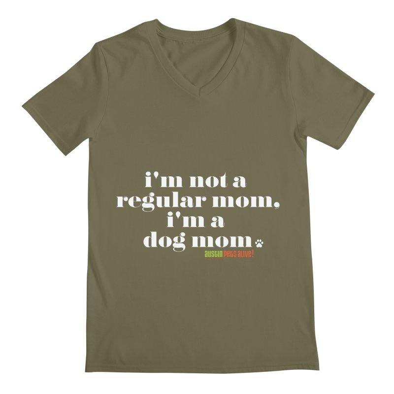 I'm a Dog Mom Men's Regular V-Neck by austinpetsalive's Artist Shop