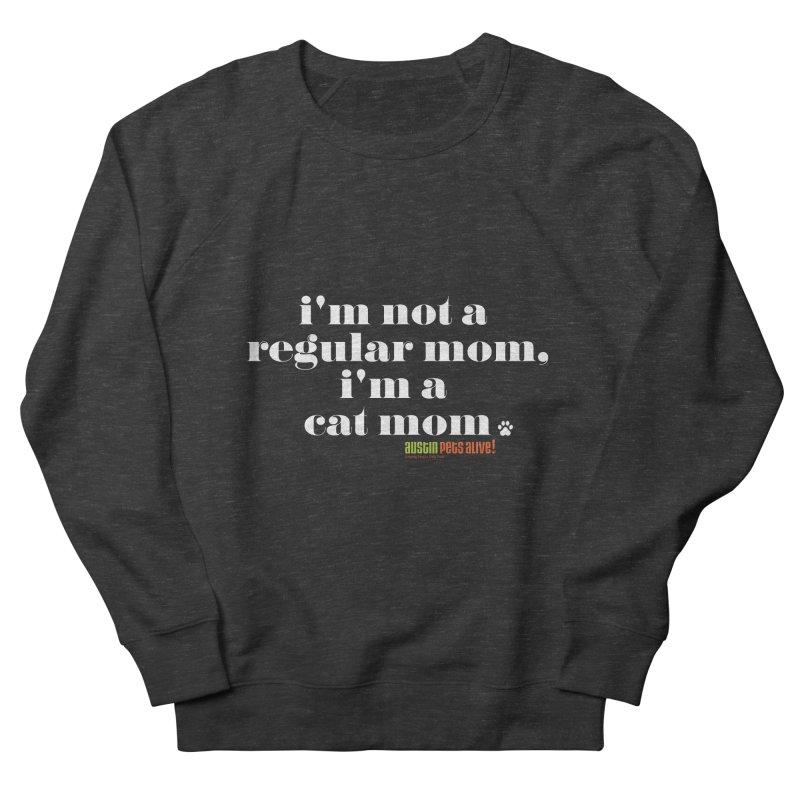 I'm a Cat Mom Women's French Terry Sweatshirt by austinpetsalive's Artist Shop