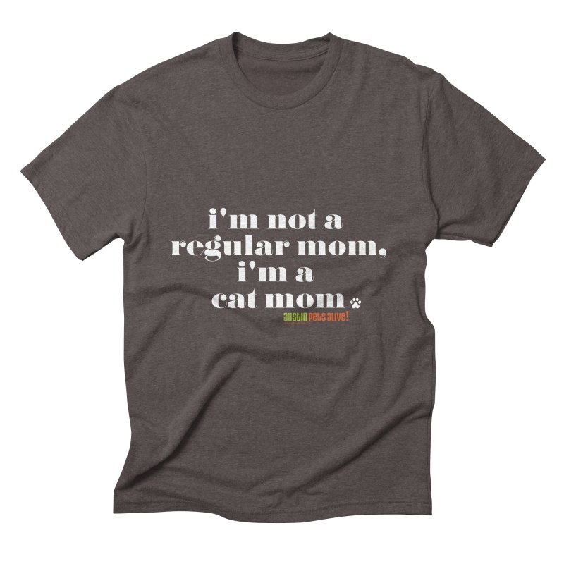 I'm a Cat Mom Men's Triblend T-Shirt by austinpetsalive's Artist Shop