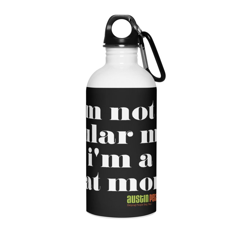 I'm a Cat Mom Accessories Water Bottle by austinpetsalive's Artist Shop