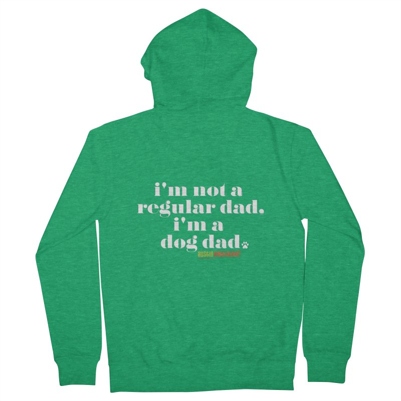 I'm a Dog Dad Men's Zip-Up Hoody by Austin Pets Alive's Artist Shop