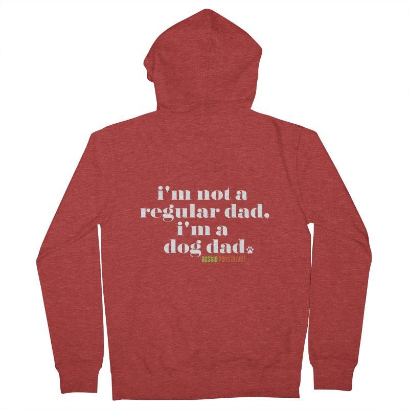 I'm a Dog Dad Men's Zip-Up Hoody by Austin Pets Alive's Artist Shop