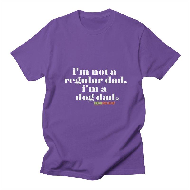 I'm a Dog Dad Men's T-Shirt by Austin Pets Alive's Artist Shop