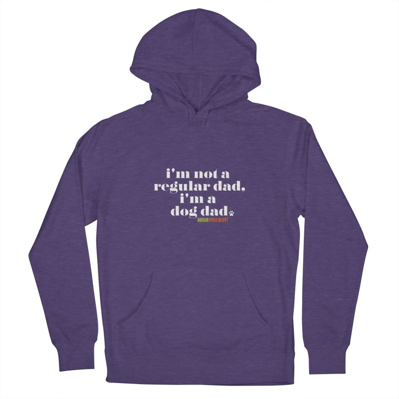 I'm a Dog Dad Men's Pullover Hoody by Austin Pets Alive's Artist Shop