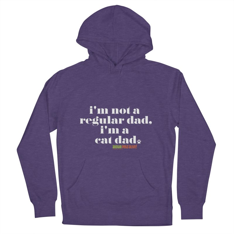 I'm a Cat Dad Women's French Terry Pullover Hoody by Austin Pets Alive's Artist Shop