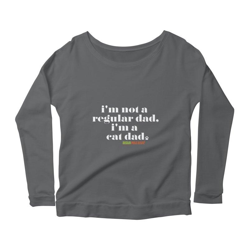 I'm a Cat Dad Women's Scoop Neck Longsleeve T-Shirt by Austin Pets Alive's Artist Shop
