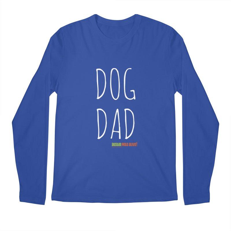 Dog Dad Men's Longsleeve T-Shirt by austinpetsalive's Artist Shop