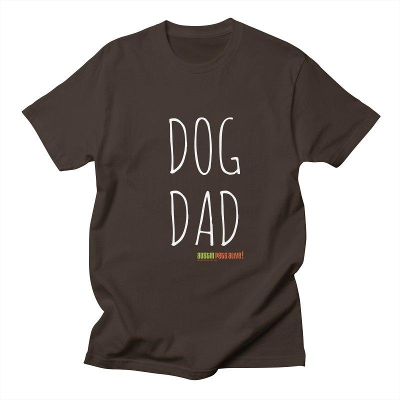 Dog Dad Men's Regular T-Shirt by austinpetsalive's Artist Shop