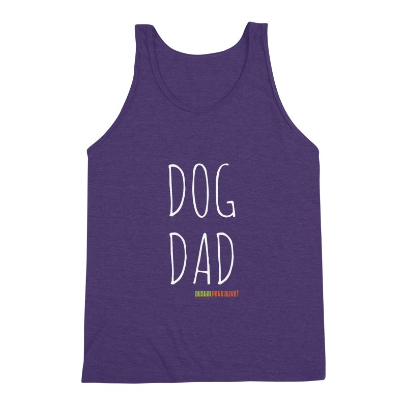 Dog Dad Men's Triblend Tank by austinpetsalive's Artist Shop