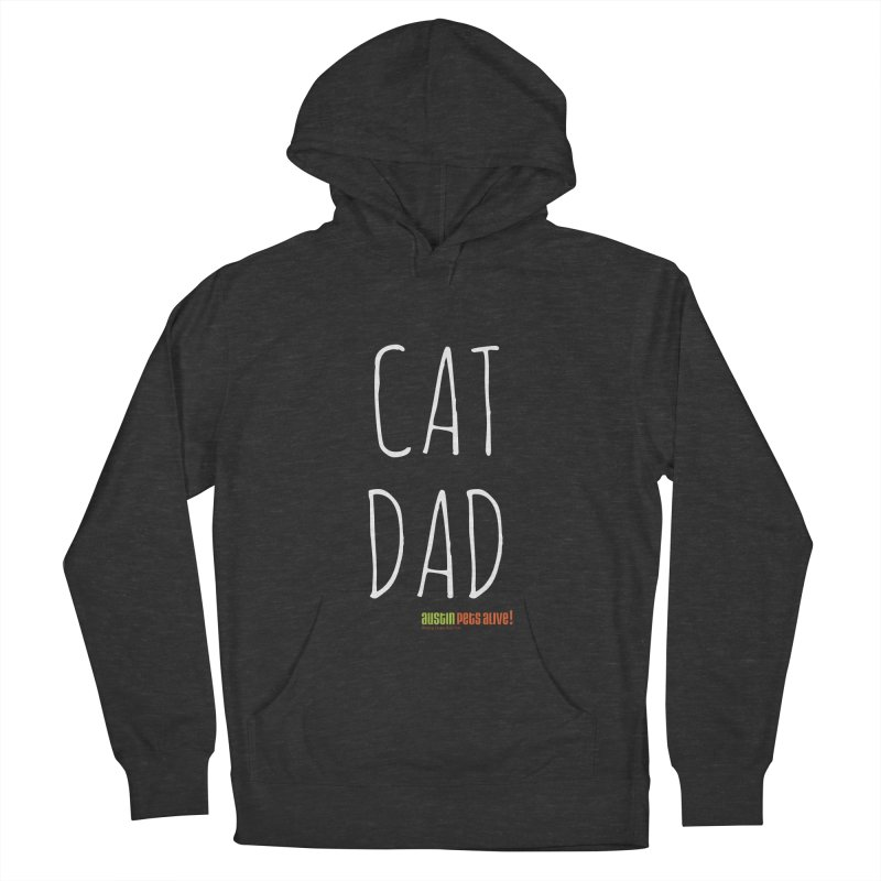 Cat Dad Women's French Terry Pullover Hoody by austinpetsalive's Artist Shop
