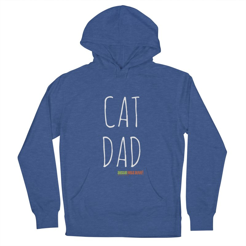 Cat Dad Women's French Terry Pullover Hoody by Austin Pets Alive's Artist Shop
