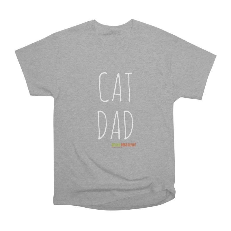 Cat Dad Men's Heavyweight T-Shirt by austinpetsalive's Artist Shop