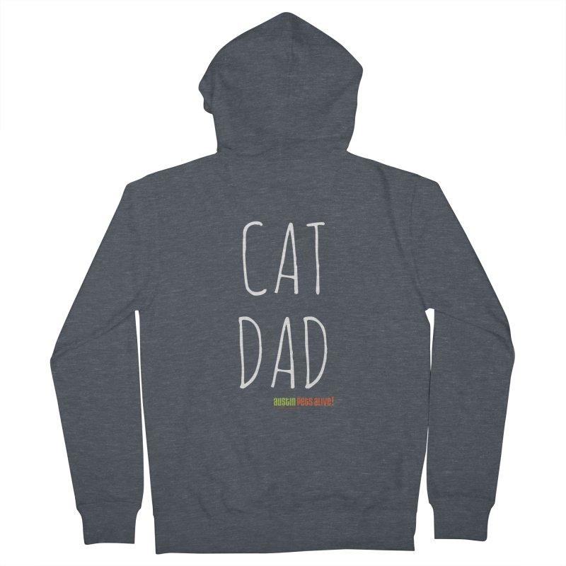 Cat Dad Men's French Terry Zip-Up Hoody by Austin Pets Alive's Artist Shop