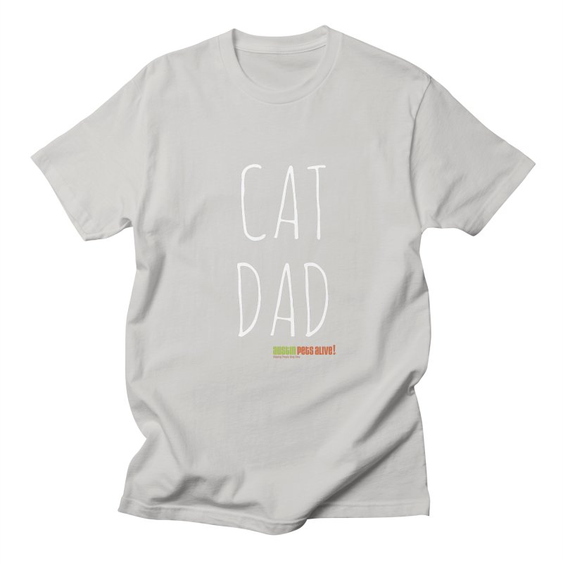 Cat Dad Men's T-Shirt by Austin Pets Alive's Artist Shop