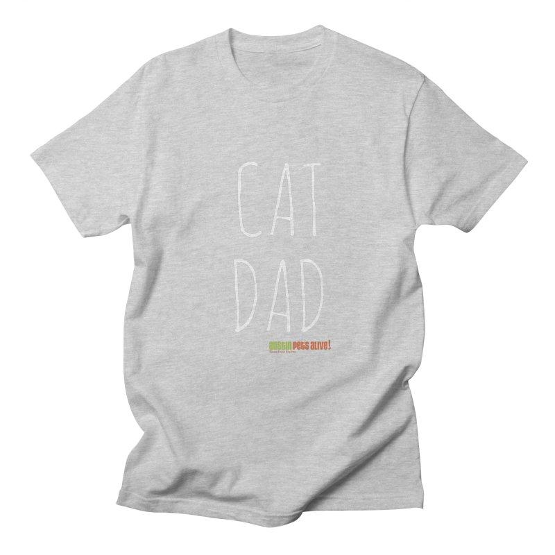 Cat Dad Men's Regular T-Shirt by austinpetsalive's Artist Shop