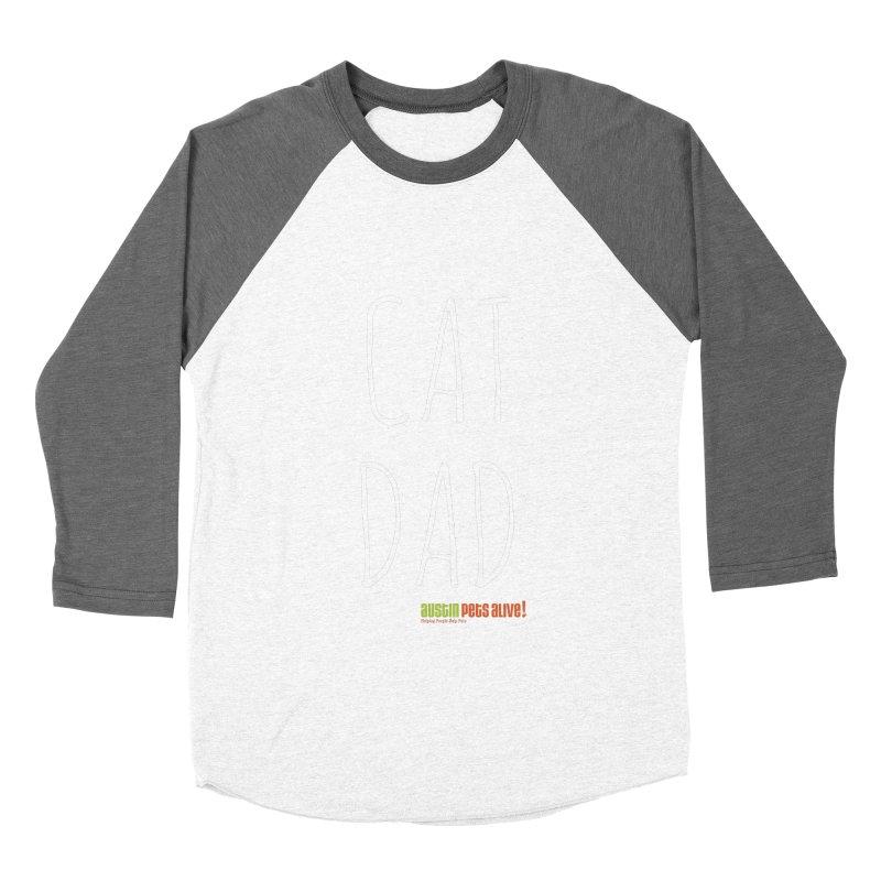 Cat Dad Women's Baseball Triblend Longsleeve T-Shirt by austinpetsalive's Artist Shop