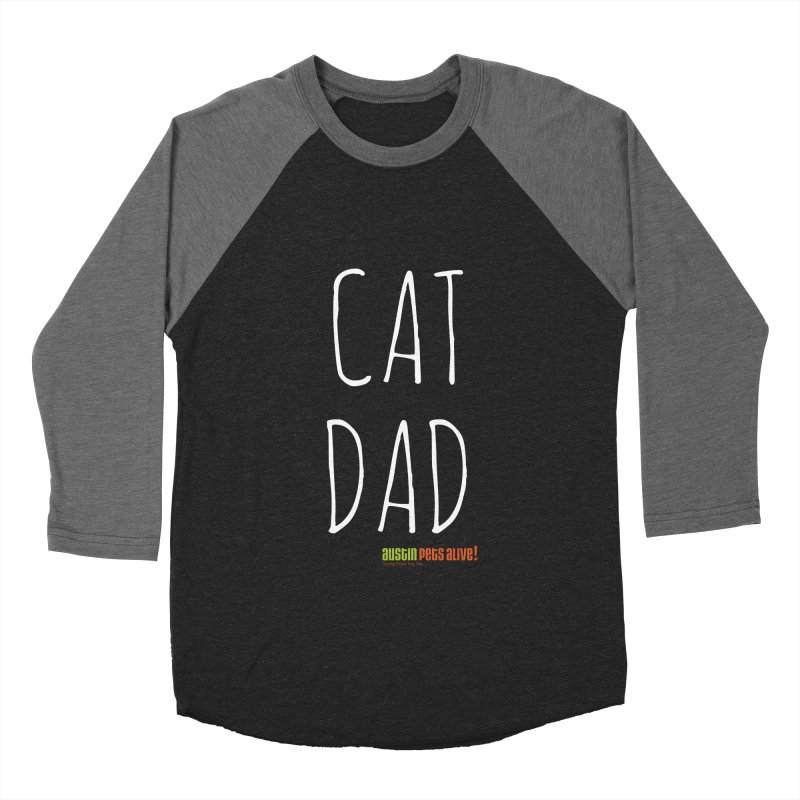 Cat Dad Men's Baseball Triblend Longsleeve T-Shirt by austinpetsalive's Artist Shop