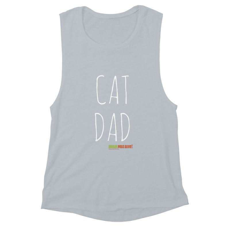 Cat Dad Women's Muscle Tank by Austin Pets Alive's Artist Shop
