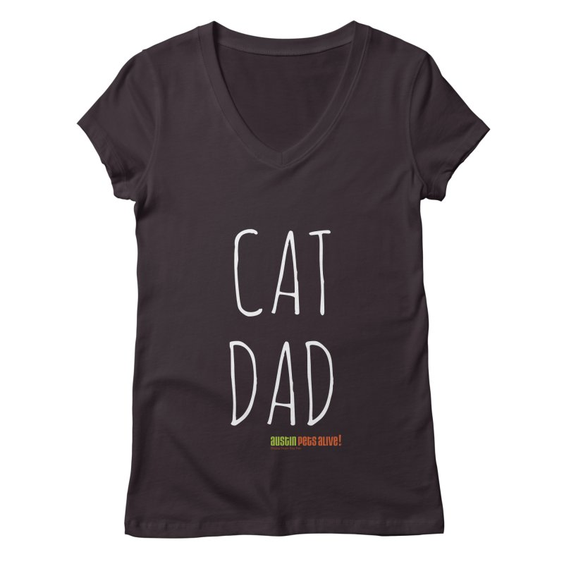 Cat Dad Women's V-Neck by austinpetsalive's Artist Shop