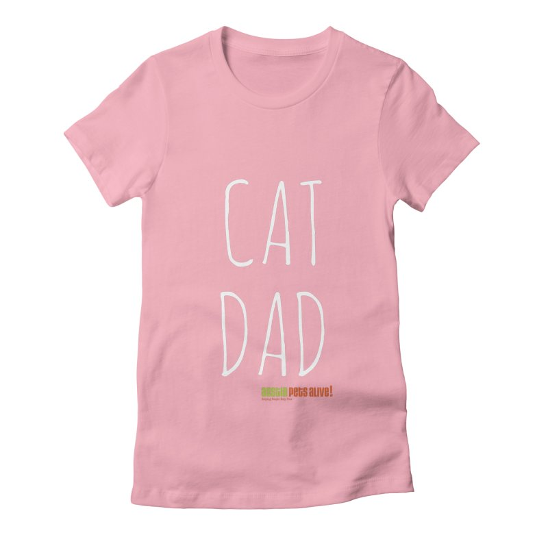 Cat Dad Women's Fitted T-Shirt by austinpetsalive's Artist Shop