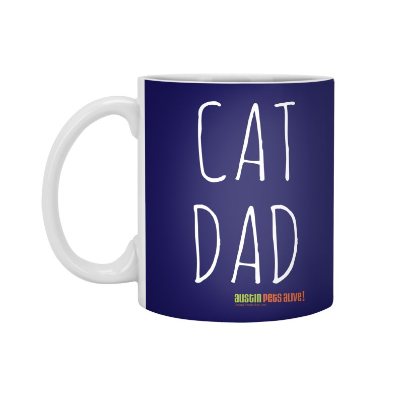 Cat Dad Accessories Mug by austinpetsalive's Artist Shop