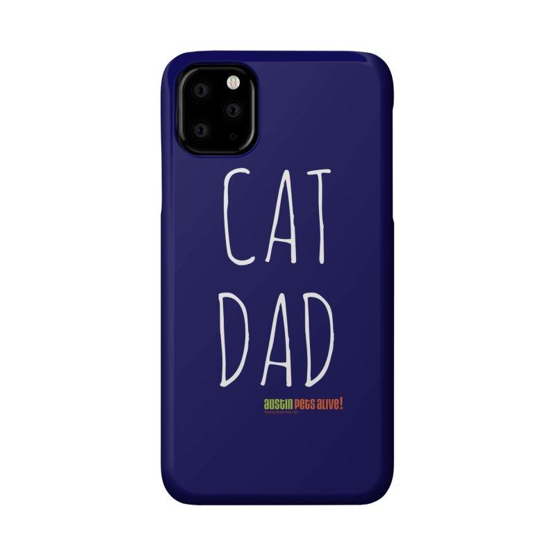 Cat Dad Accessories Phone Case by Austin Pets Alive's Artist Shop