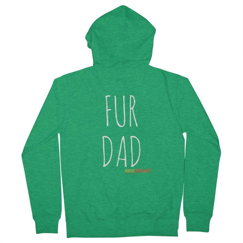 Fur Dad Men's Zip-Up Hoody by Austin Pets Alive's Artist Shop