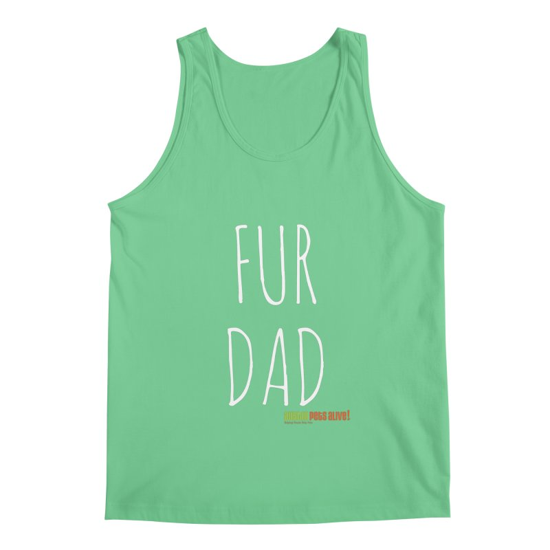 Fur Dad Men's Tank by Austin Pets Alive's Artist Shop