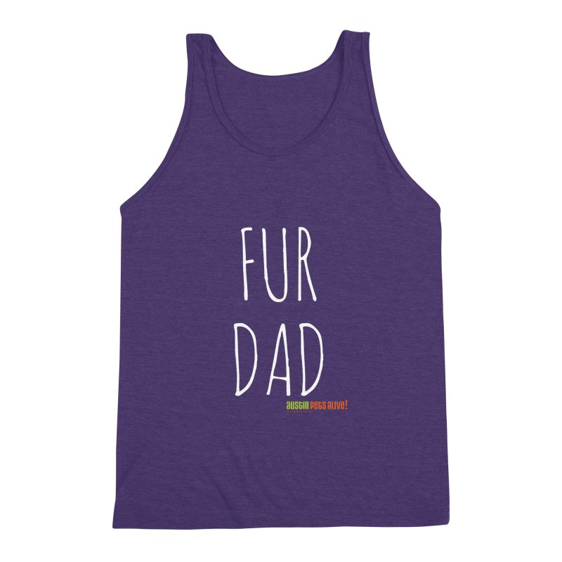 Fur Dad Men's Triblend Tank by austinpetsalive's Artist Shop