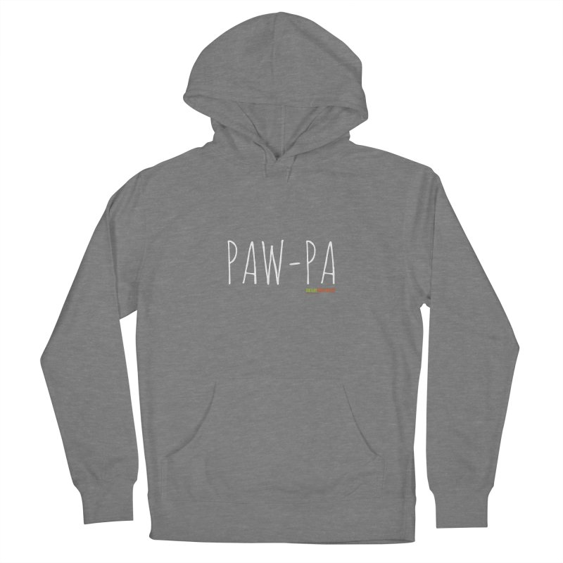 Paw-Pa Women's Pullover Hoody by Austin Pets Alive's Artist Shop