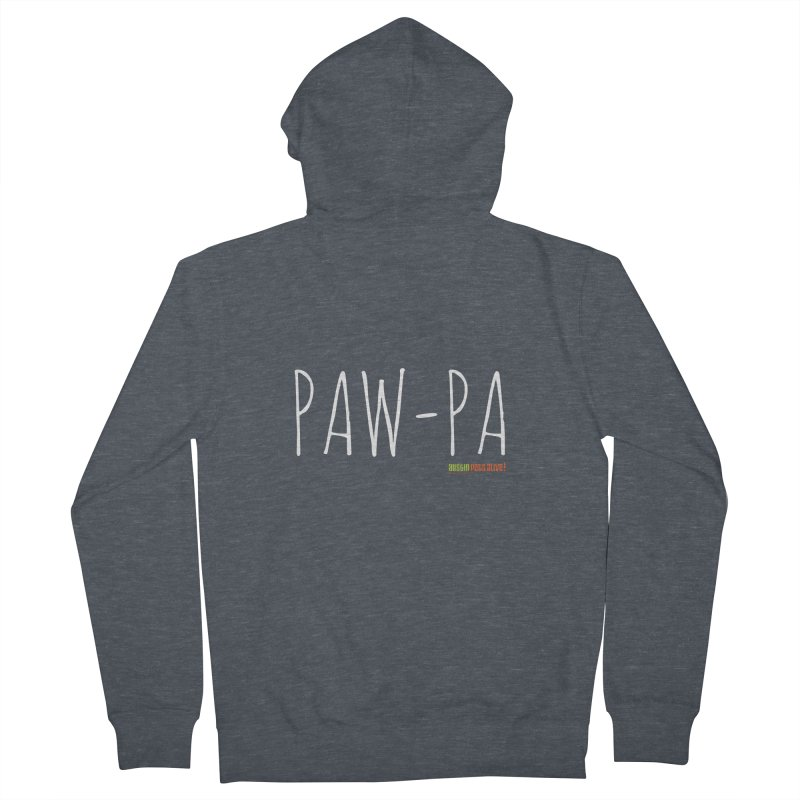 Paw-Pa Women's French Terry Zip-Up Hoody by Austin Pets Alive's Artist Shop