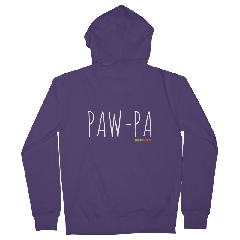 Paw-Pa Women's French Terry Zip-Up Hoody by austinpetsalive's Artist Shop