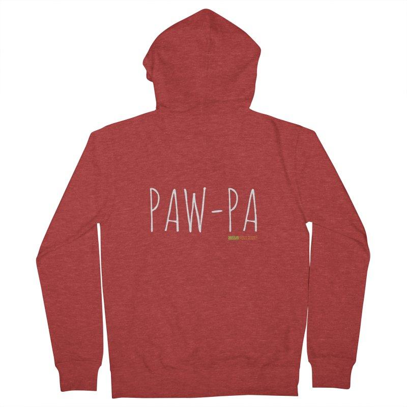 Paw-Pa Men's Zip-Up Hoody by austinpetsalive's Artist Shop