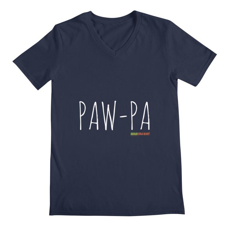 Paw-Pa Men's Regular V-Neck by austinpetsalive's Artist Shop