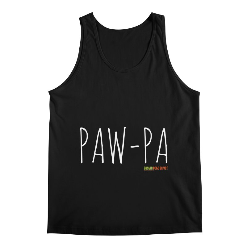 Paw-Pa Men's Regular Tank by Austin Pets Alive's Artist Shop