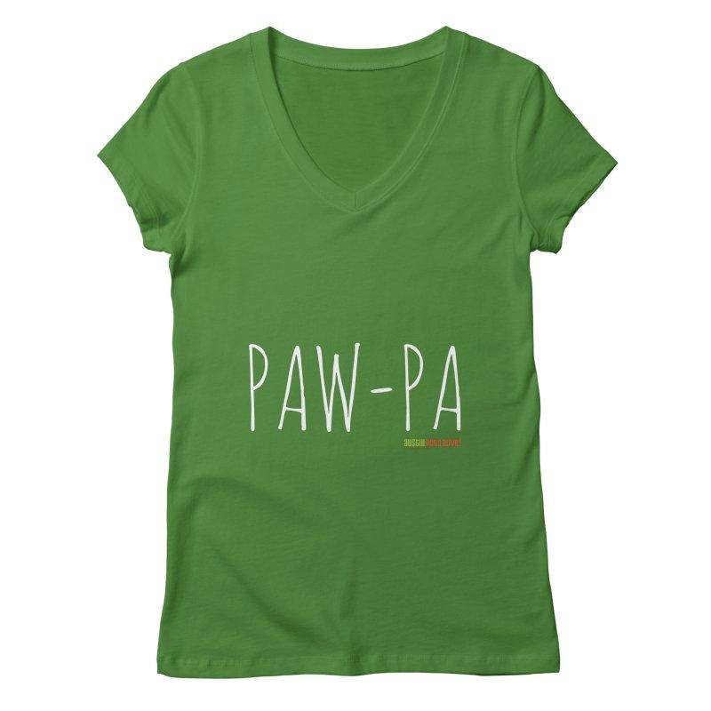Paw-Pa Women's V-Neck by austinpetsalive's Artist Shop
