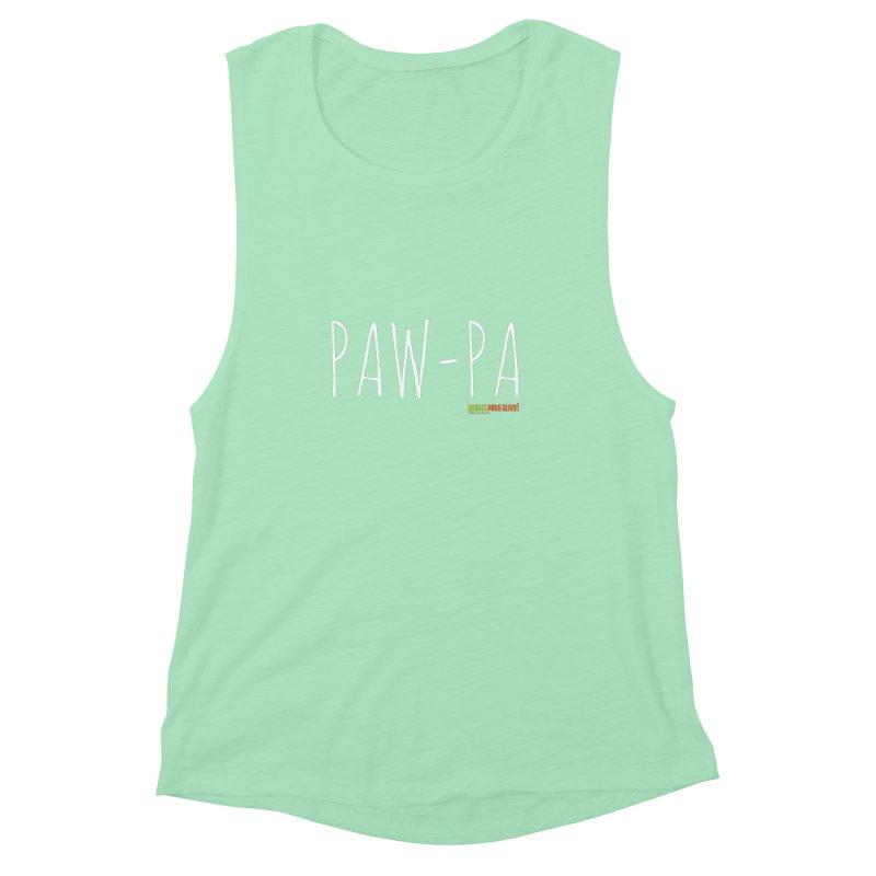 Paw-Pa Women's Muscle Tank by Austin Pets Alive's Artist Shop
