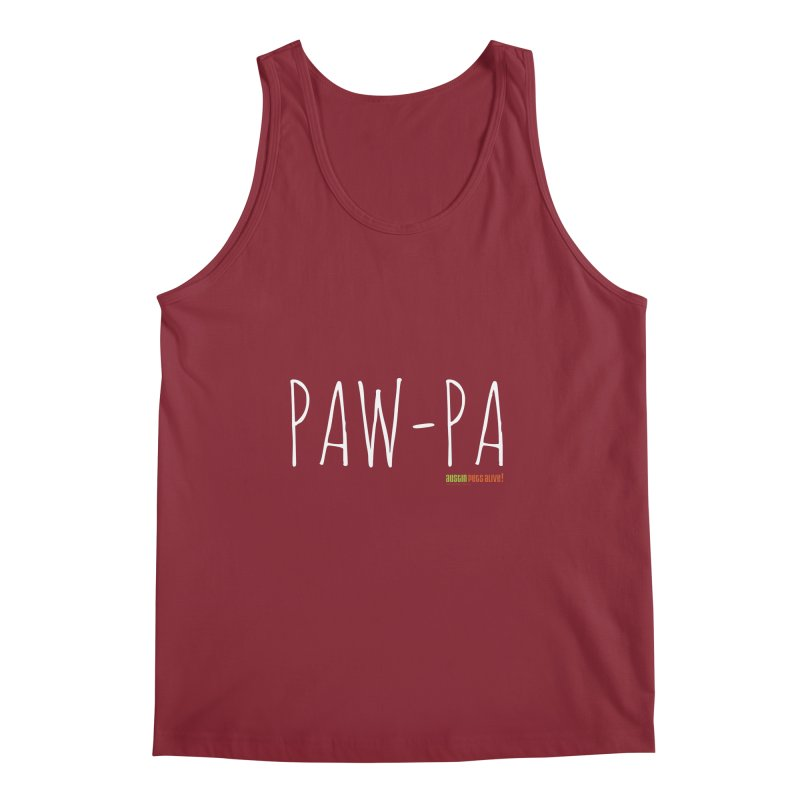 Paw-Pa Men's Regular Tank by austinpetsalive's Artist Shop
