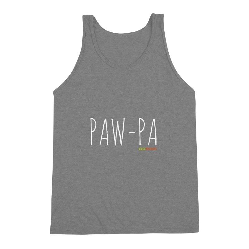 Paw-Pa Men's Triblend Tank by austinpetsalive's Artist Shop
