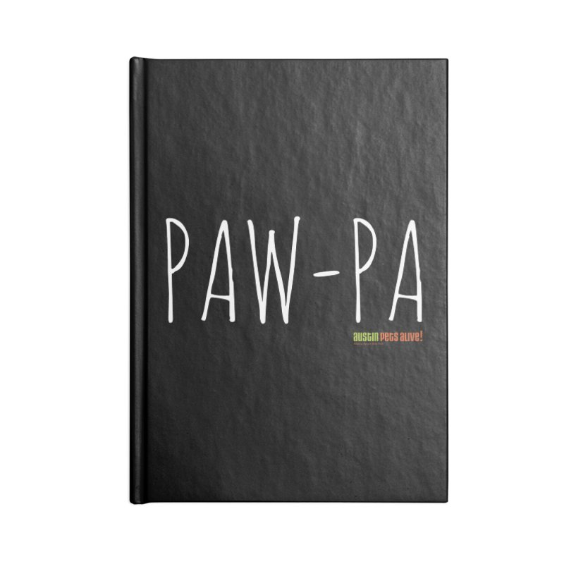 Paw-Pa Accessories Lined Journal Notebook by Austin Pets Alive's Artist Shop