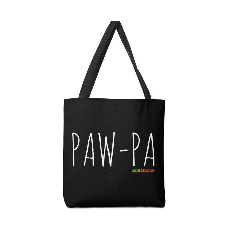 Paw-Pa Accessories Tote Bag Bag by Austin Pets Alive's Artist Shop