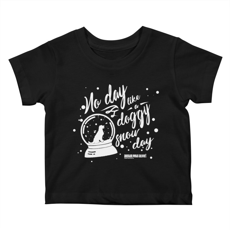 APA! Snow Days Kids Baby T-Shirt by austinpetsalive's Artist Shop