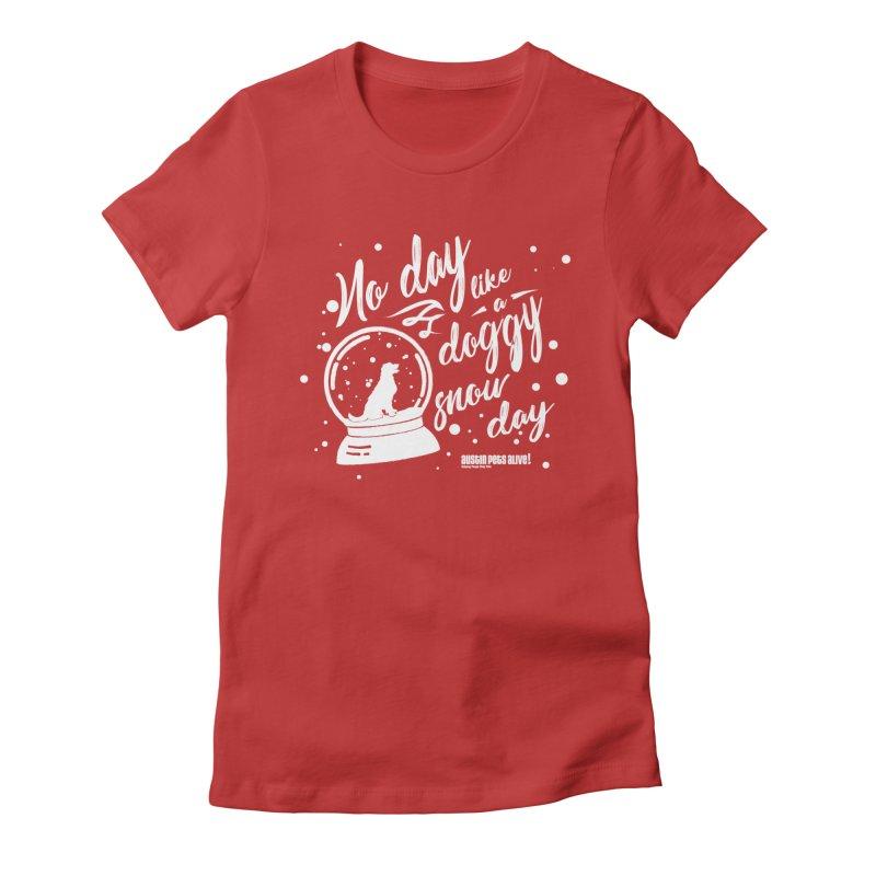 APA! Snow Days Women's Fitted T-Shirt by austinpetsalive's Artist Shop