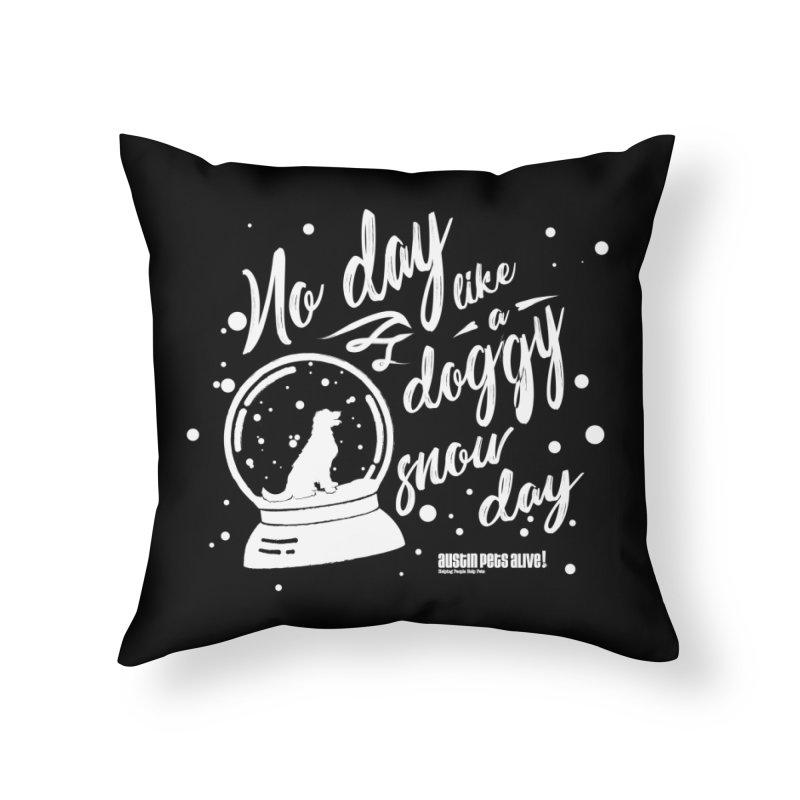 APA! Snow Days Home Throw Pillow by austinpetsalive's Artist Shop